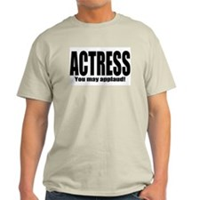"ThMisc ""Actress"" T-Shirt"