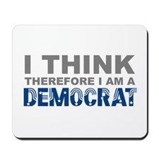 Think Democrat Mousepad