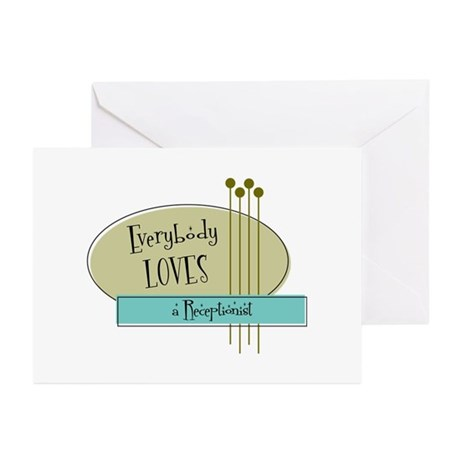 Everybody Loves a Receptionist Greeting Cards (Pk