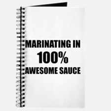 Marinating In Awesome Sauce Journal
