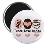 Peace Love Books Book Lover Magnet