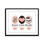 Peace Love Books Book Lover Framed Panel Print