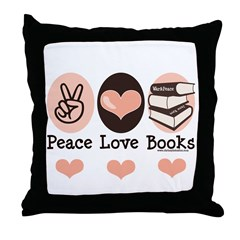 Peace Love Books Book Lover Throw Pillow