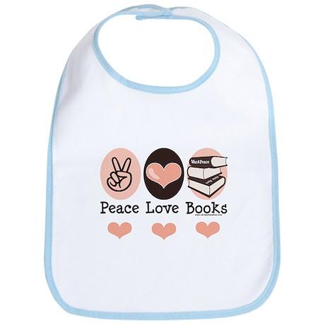 Peace Love Books Book Lover Bib