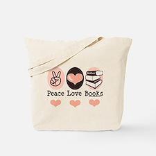 Peace Love Books Book Lover Tote Bag