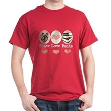 Peace Love Books Book Lover T-Shirt
