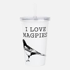 I Love Magpies Acrylic Double-wall Tumbler