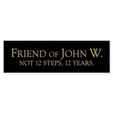 Friend of John W. Bumper Bumper Sticker