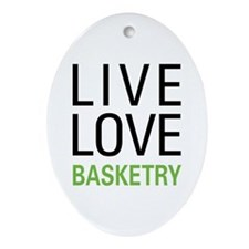 Live Love Basketry Ornament (Oval)