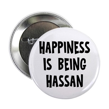 """Happiness is being Hassan 2.25"""" Button"""