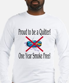 Proud Quitter (One Year) Long Sleeve T-Shirt