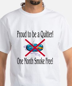 Proud Quitter (One Month) Shirt