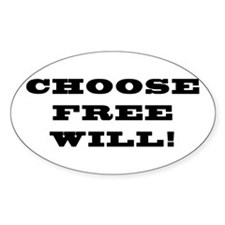 Choose Free Will Oval Decal
