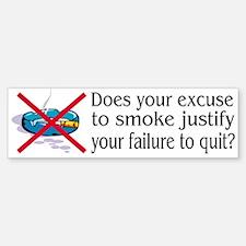 Excuse to Smoke Bumper Bumper Bumper Sticker