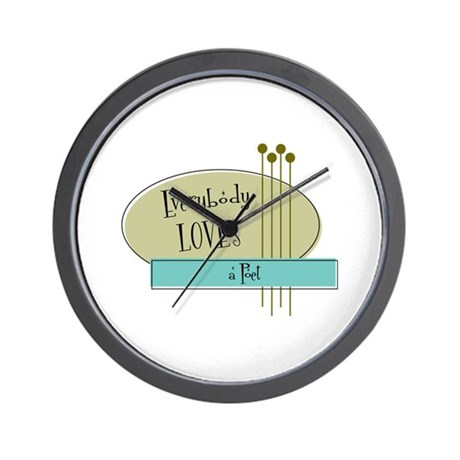 Everybody Loves a Poet Wall Clock
