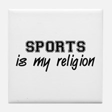 Sports Is My Religion Tile Coaster