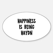 Happiness is being Haydn Oval Decal