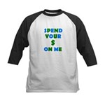 Spend your $ Kids Baseball Jersey