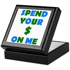 Spend your $ Keepsake Box