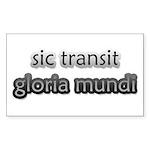 Sic Transit Gloria Mundi [Latin] Stickers