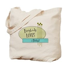 Everybody Loves a Paralegal Tote Bag