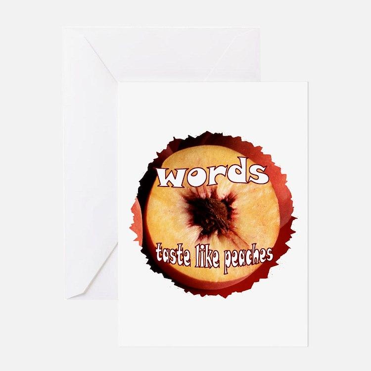 Chuck - Words taste like peaches Greeting Card