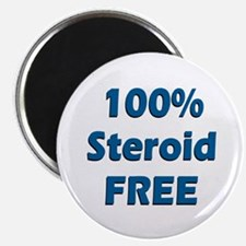 """100% Steroid Free! 2.25"""" Magnet (100 pack)"""