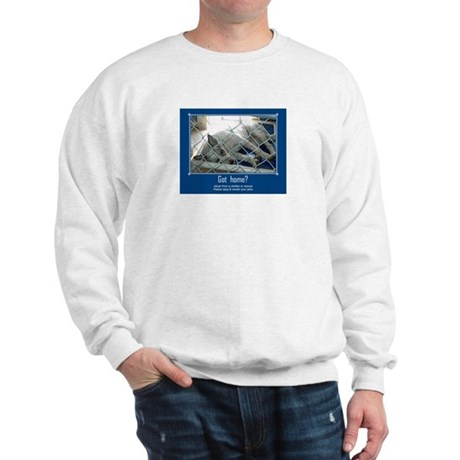 Got Home? Sweatshirt