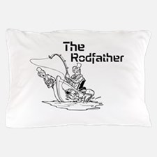 The Rodfather Pillow Case
