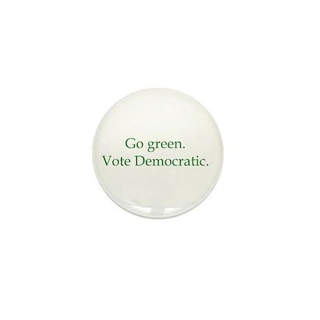 Go green. Vote Democratic. Mini Button (100 pack)