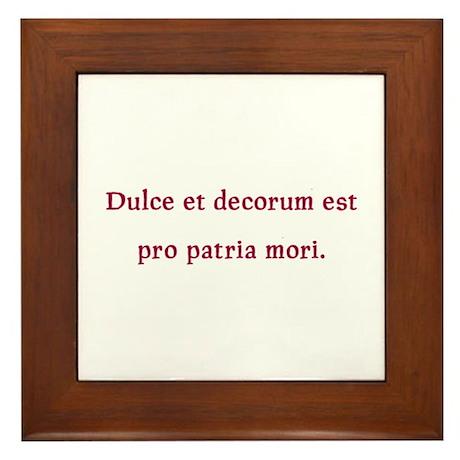 Dulce et decorum est Framed Tile