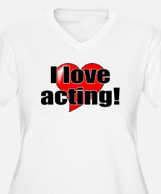"ThMisc ""I Love Acting"" T-Shirt"