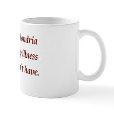 Hypochondria Mug
