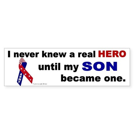 Never Knew A Hero....Son (ARMY) Bumper Sticker
