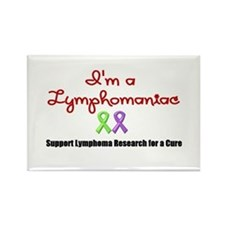 I'm a Lymphomaniac Rectangle Magnet