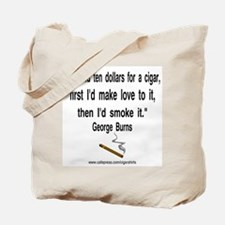 George Burns Cigar Quote 2 Tote Bag
