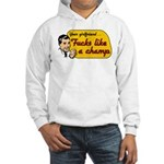 Hoodie with girlfriend fucks like a champ slogan