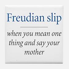 Freudian slip - Tile Coaster $10.99