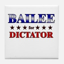 BAILEE for dictator Tile Coaster