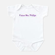 Future Mrs. Phillips Infant Bodysuit