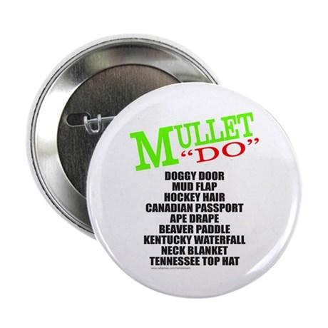 """MULLET 2.25"""" Button (100 pack)"""
