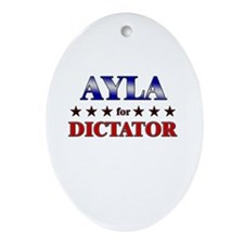 AYLA for dictator Oval Ornament