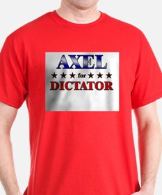 AXEL for dictator T-Shirt
