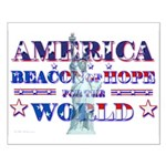 America, Beacon of Hope Small Poster