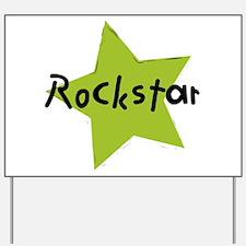 Cute Rockstar Yard Sign