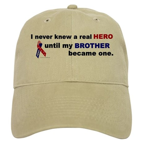 Never Knew A Hero.....Brother (ARMY) Cap