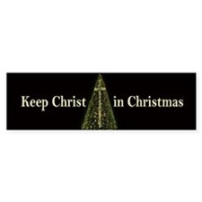 CHRIST in CHRISTMAS - bumper sticker