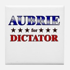 AUBRIE for dictator Tile Coaster