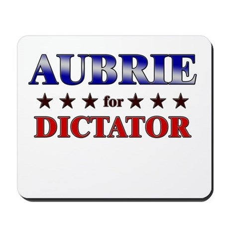 AUBRIE for dictator Mousepad