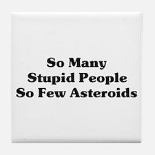 Stupid People Tile Coaster